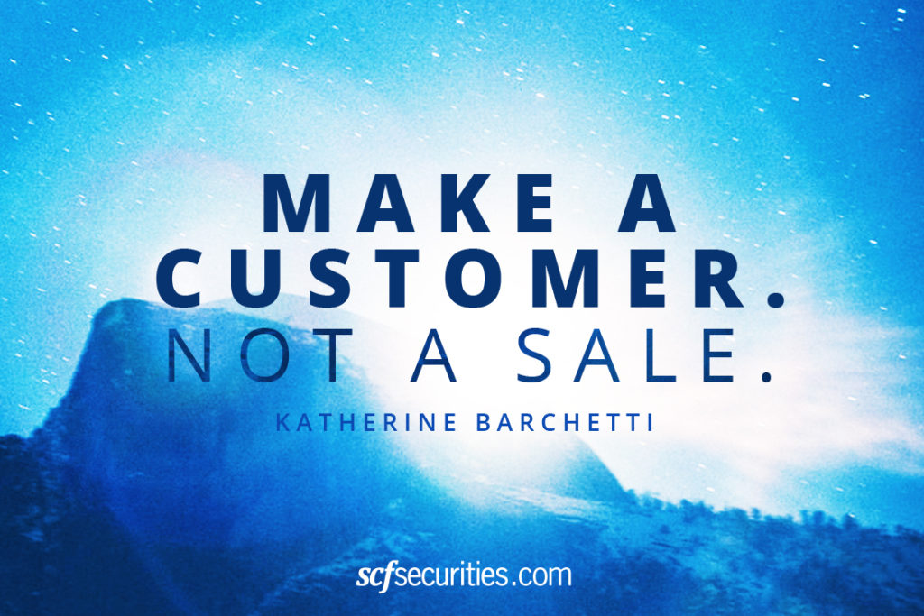 Quote: Make a Customer, Not a Sale