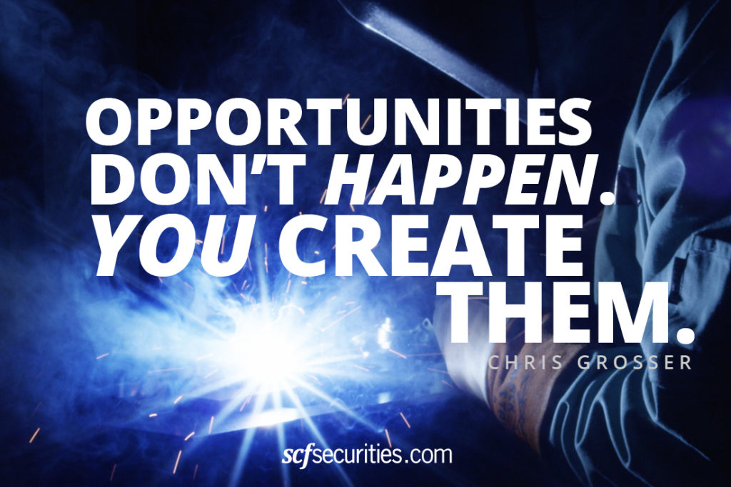 Chris Grosser Quote: Opportunities